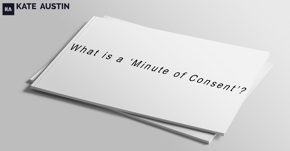 What is a 'Minute of Consent'?