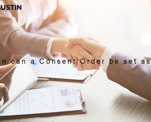 When can a Consent Order be set aside